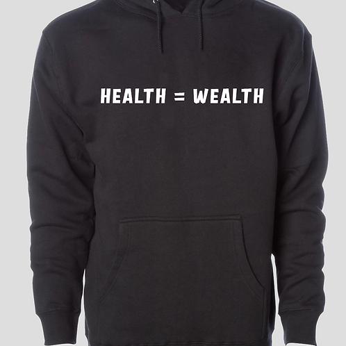 Health is Wealth Hoodie