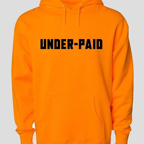 Under-Paid Hoodie