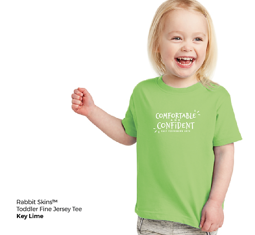 """Comfortable & Confident"" Toddler Fine Jersey Tee"