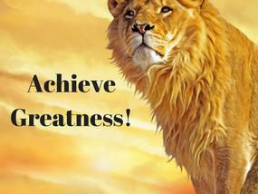 Achieve Greatness!