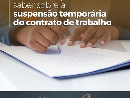 O Que você precisa saber sobre a suspensão temporária do contrato de trabalho em época de pandemia.