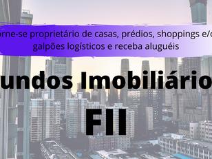 O Que São Fundos Imobiliários (FII)