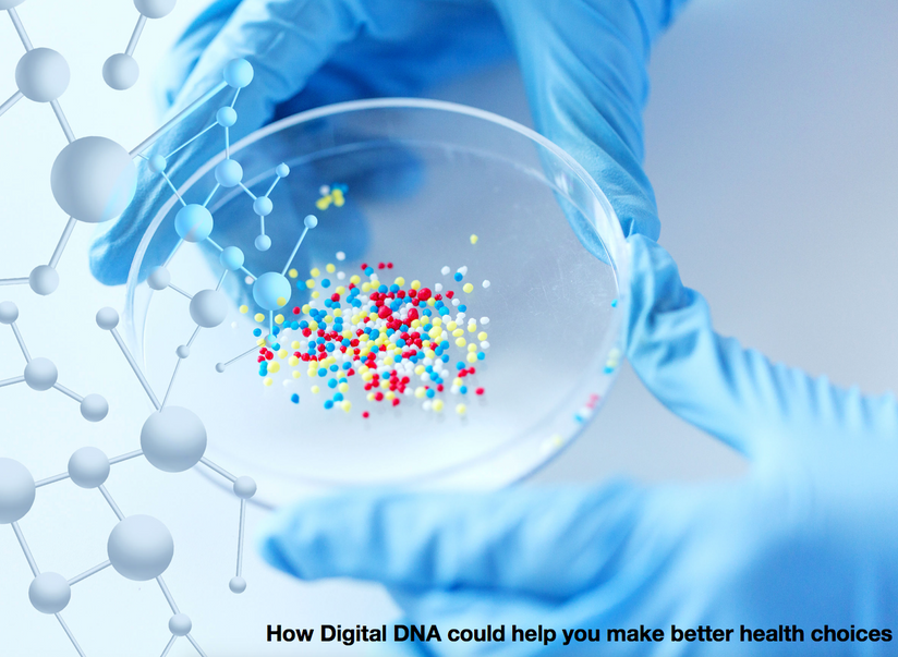 How Digital DNA could help you make better health choices