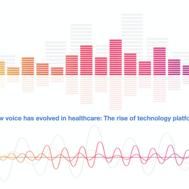 How voice has evolved in healthcare: The rise of technology platforms