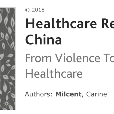 Healthcare Reform in China: From Violence To Digital Healthcare