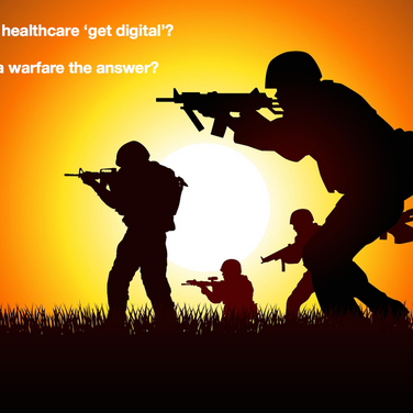 When will healthcare 'get digital'? Is guerrilla warfare the answer?