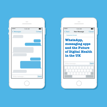 WhatsApp, Messaging Apps and the future of Digital Health in the UK