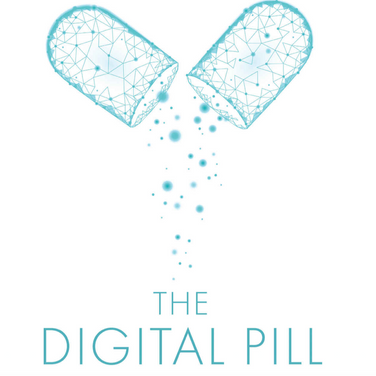 The Digital Pill: What Everyone Should Know about the Future of Our Healthcare System