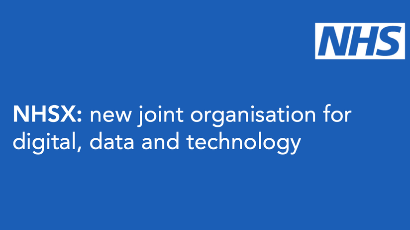 NHSX: new joint organisation for digital, data and technology