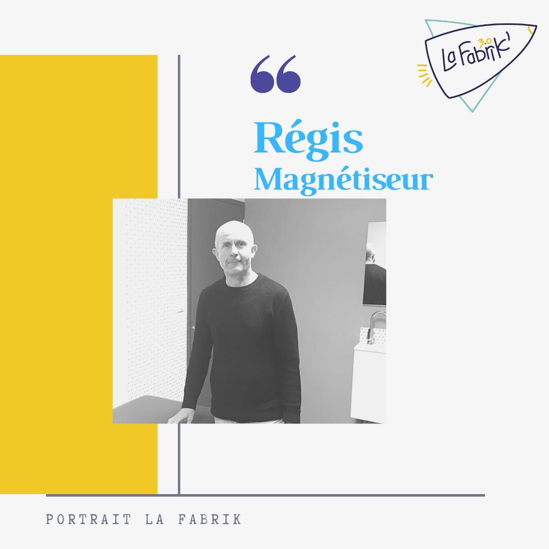Régis - Magnétiseur