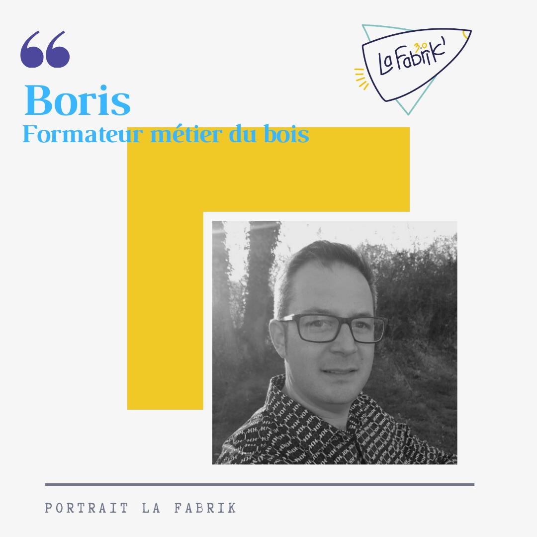 Boris - Formateur Bois