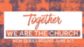 Together we are the church title slide w