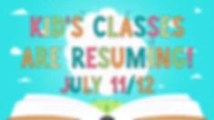 Kids classes are resuming.jpg