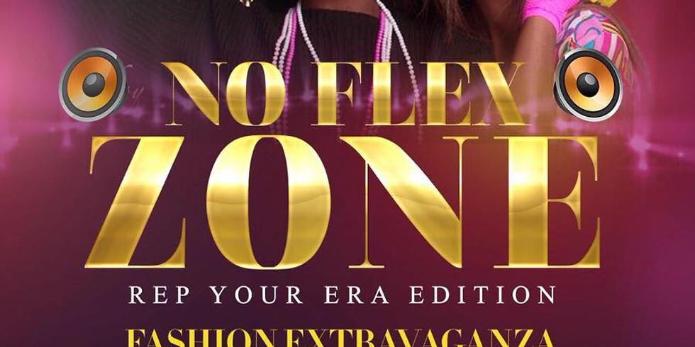 NO FLEX ZONE FASHION EXTRAVAGANZA REP YOUR ERA EDITION