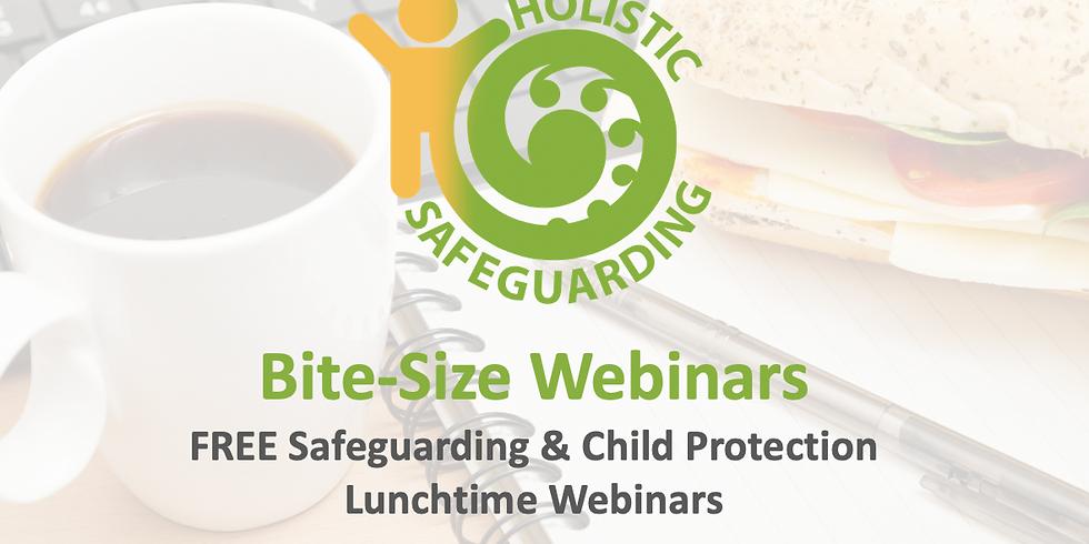 Bite-Size Webinar - A Safeguarding Policy