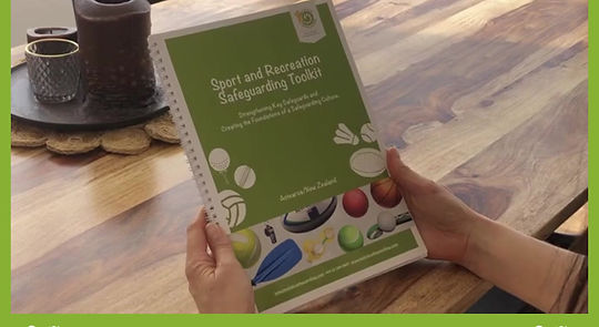 Sport and Recreation Safeguarding Toolkit - Safeguarding solutions and creating a safeguarding culture.