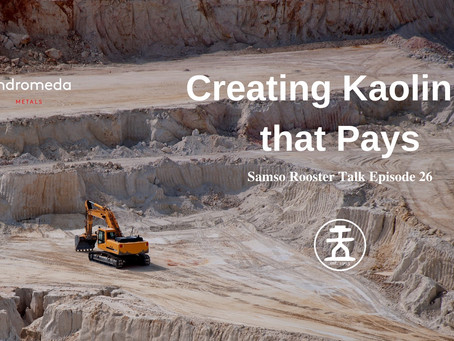 The Art of Creating Kaolinite that Pays: Andromeda Metals Limited (ADN)