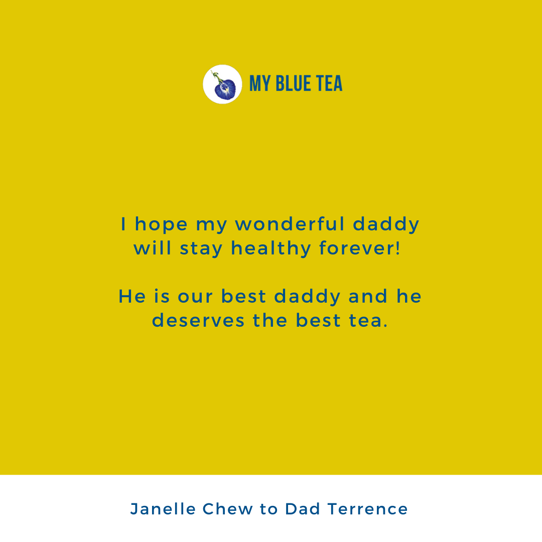My Blue Tea Father's Day Contest Winner - Janelle Chew