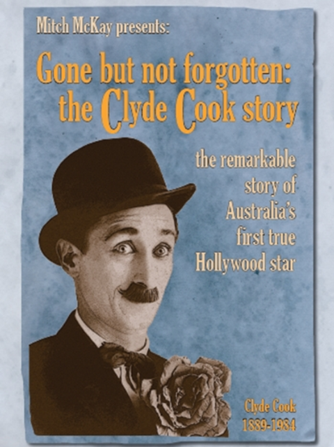 Gone but not forgotten: the Clyde Cook Story