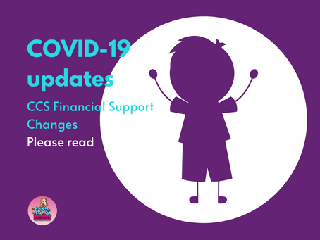 COVID-19 Updates and CCS Financial Support Changes