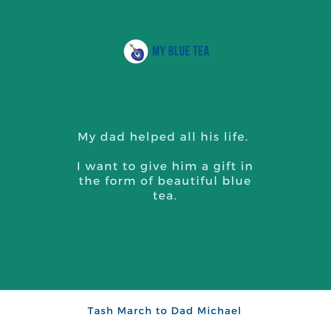 My Blue Tea Father's Day Contest Winner - Tash March