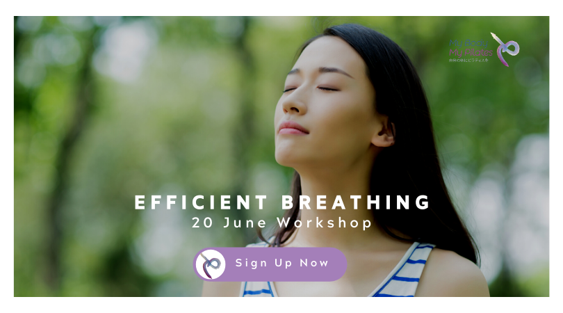 Efficient Breathing | My Body My Pilates workshop