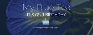 """Image of Blue Butterfly Pea flower and the text """"It's Our Birthday"""""""