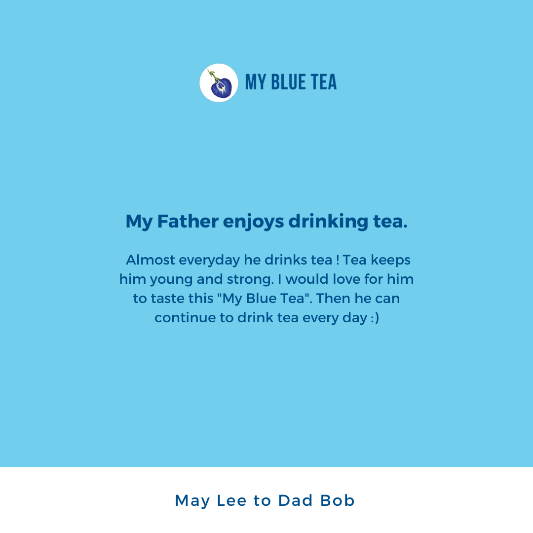 My Blue Tea Father's Day Contest Winner - May Lee