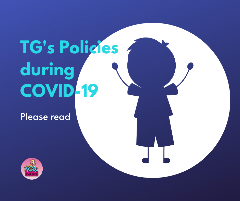 TG's Child Care will provide periodic updates on COVID-19 coronavirus situation.