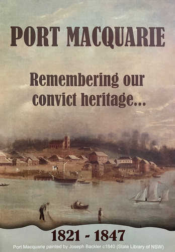 Port Macquarie - Remembering our convict heritage.