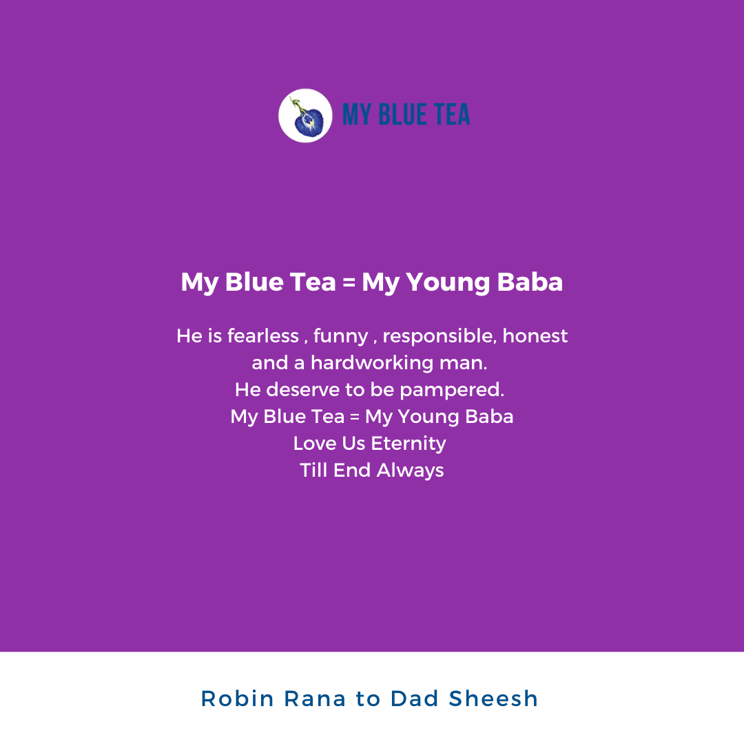 My Blue Tea Father's Day Contest Winner - Robin Rana