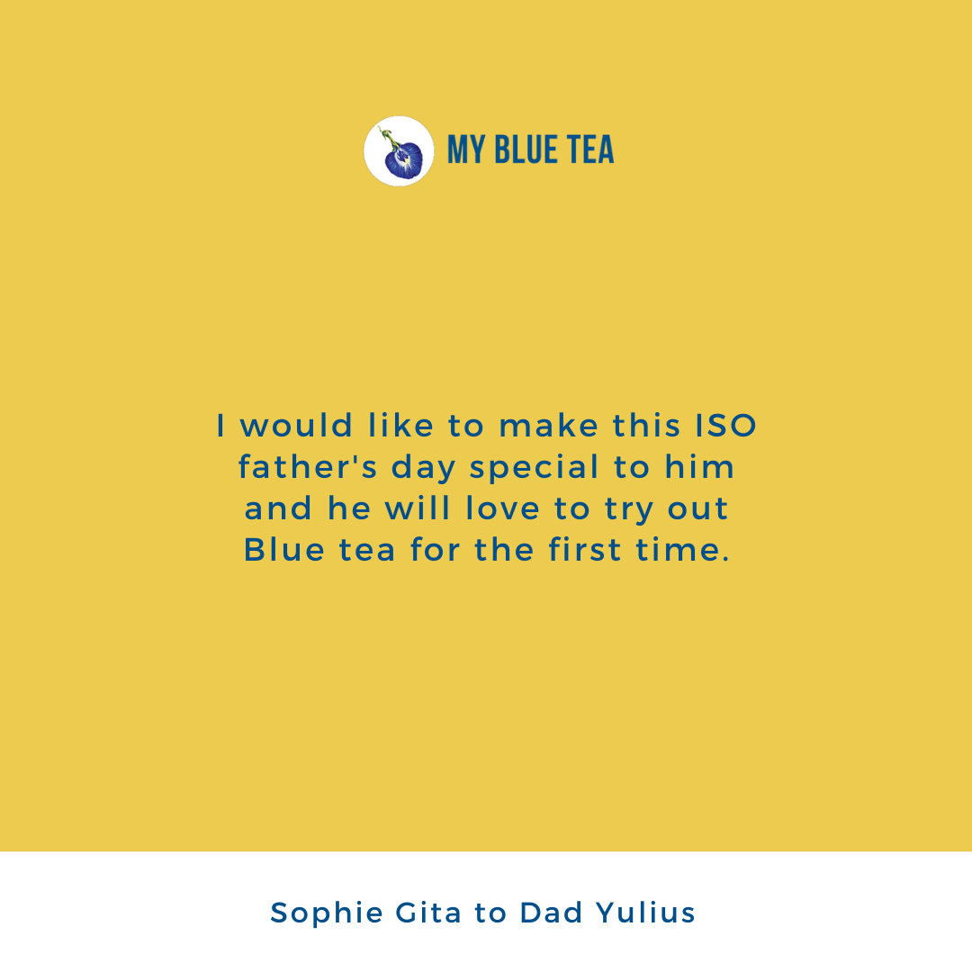 My Blue Tea Father's Day Contest Winner - Sophie Gita