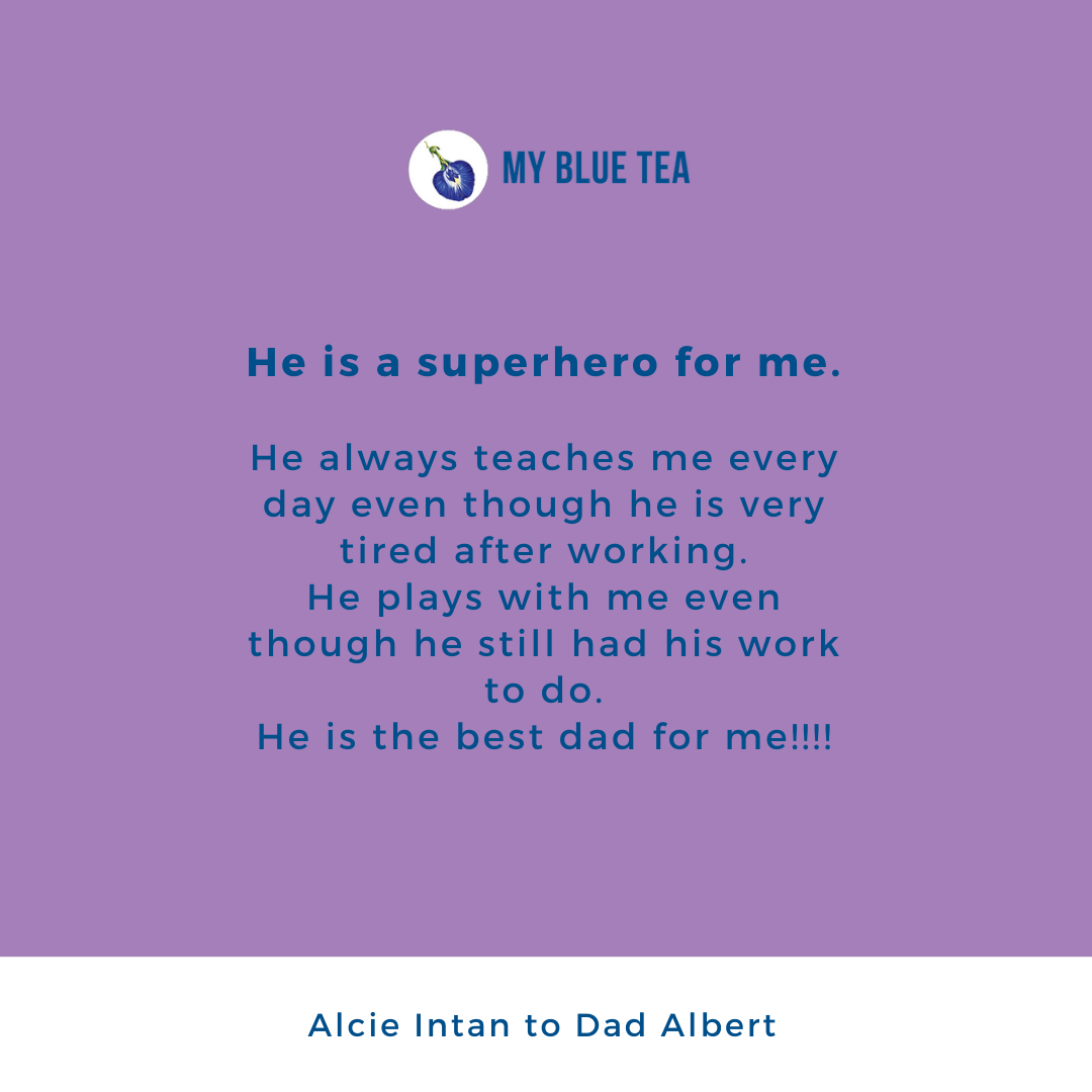 My Blue Tea Father's Day Contest Winner - Alcie Intan