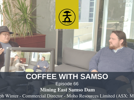 Mining East Samson Dam - Moho Resources Limited (ASX:MOH)
