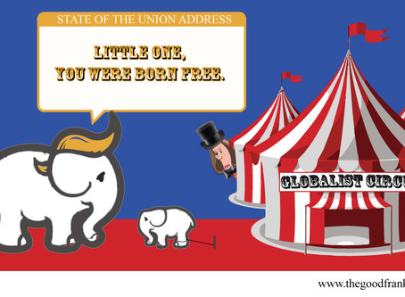 [ RINGMASTER PELOSI, THE GOLDEN HAIRED ELEPHANT, and the SOTU ]