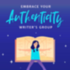 Embrace-Your-Authenticity-Writers-Group-