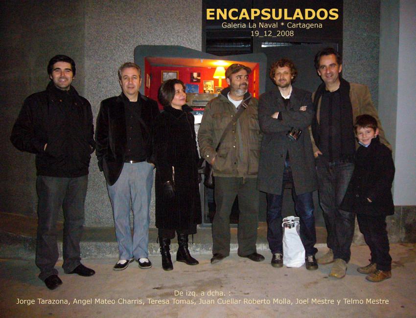 Encapsulados. Exposición colectiva en la Galería La Naval (Cartagena_19.12.2008)