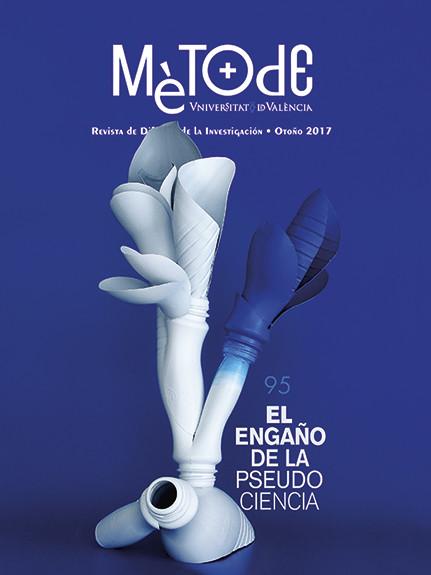 """Numero 95 (Otoño 2017) de la Revista Metode (Universitat de Valencia) """"El engaño de la pseudociencia ilustrado"""" por Joël Mestre"""