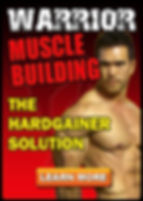 Warrior Muscle Building - The Hardgainer Solution.