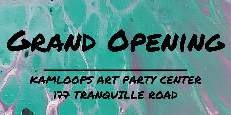 Kamloops Art Party Center Grand Opening