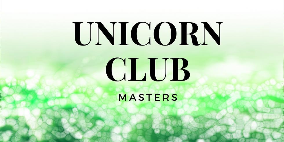 Unicorn Club: Masters