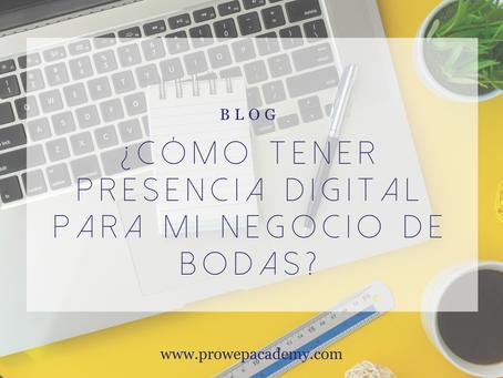 ¿Cómo tener presencia digital para mi negocio de Bodas?