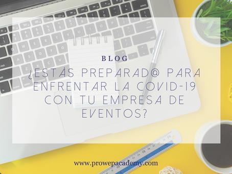 ¿Estás preparad@ para enfrentar la Covid-19 con tu empresa de Eventos?