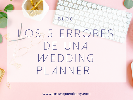 Los 5 errores de una Wedding Planner