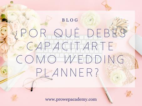 ¿Por qué debes capacitarte como Wedding Planner?