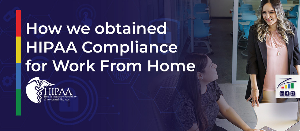 Obtaining HIPAA Compliance for Work-at-Home: The Zventus Approach