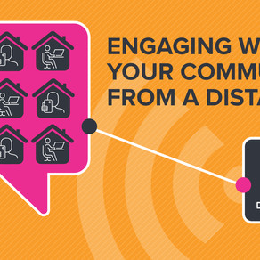 Engaging your community from a distance