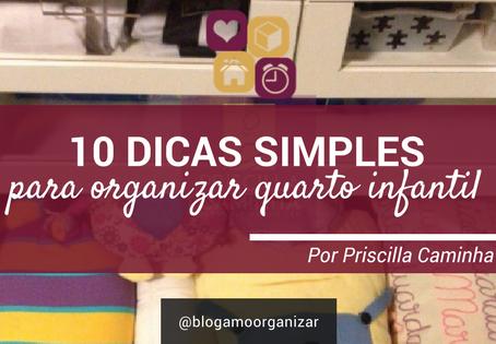10 Dicas Simples para Organizar Quarto Infantil