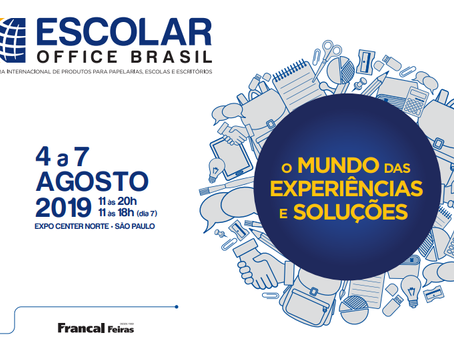 ESCOLAR OFFICE BRASIL 2019 TERÁ CICLO DE PALESTRAS DINÂMICAS E INTERATIVAS SOBRE TEMAS ALTAMENTE REL