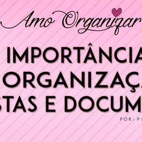A Importância da Organização de Pastas e Documentos